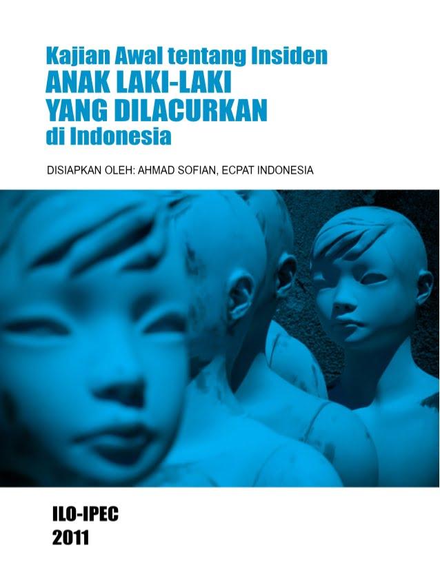 kajian-awal-tentang-insiden-anak-lakilaki-yang-dilacurkan-di-indonesia-1-638